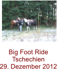 Big Foot Ride Tschechien 29. Dezember 2012